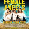 Female Angels Europe Tour 2015